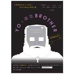 YO- 這位BROTHER