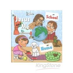 Jesus and Me- At School, At Home耶穌與我-《在學校》《在家裡》