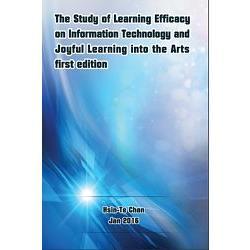 資訊科技與悅趣式學習融入藝術領域學習成效之研究^(國際英文版^)
