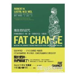 雜食者的詛咒 : 胖和你想的不一樣,當一卡路里不是一卡路里 /
