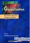 GLOBALIZATION: EDUCATIONAL RESEARCH~ CHANGE A