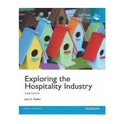 EXPLORING THE HOSPITALITY INDUSTRY 3/E (GE)