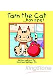 Tam the Cat-has a pet