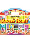 My Sticker Book –Sweet Home^(手提貼紙書~~甜蜜的家 英文版^