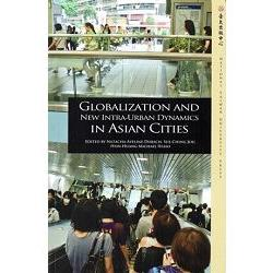 Globalization and new intra-urban dynamics in Asian cities /