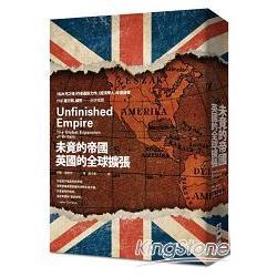 未竟的帝國 : 英國的全球擴張 /