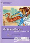 The Opera Stories:Turandot~Carmen~ Aida^(25