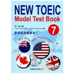 新多益教師手冊7附CD:New TOEIC Model Test Teacher`s Manual