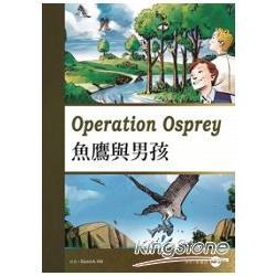 魚鷹與男孩 Operation Osprey(25K彩圖英漢對照+1MP3)