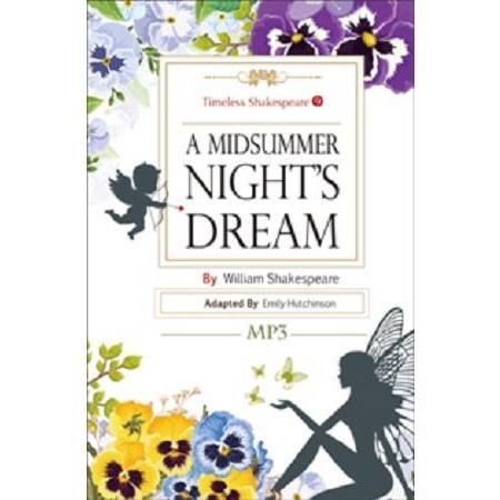 A Midsummer Night,s Dream: Timeless Shakespeare 9(25K彩色+1MP3)