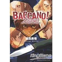 BACCANO!大騷動!^(01^) The Rolling Bootlegs