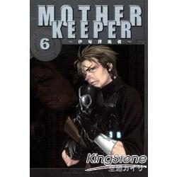MOTHER KEEPER-伊甸捍衛者06