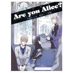 Are you Alice?你是愛麗絲?11