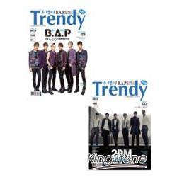 TRENDY偶像誌NO.47:B.A.P強勢登台特輯