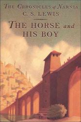The Horse and His Boy (The Chronicles of Narnia #3)