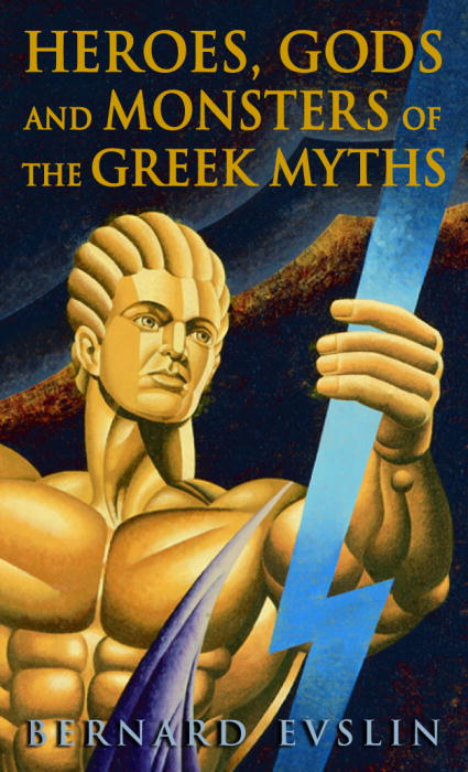 Heroes, Gods and Monsters of Greek the Myths