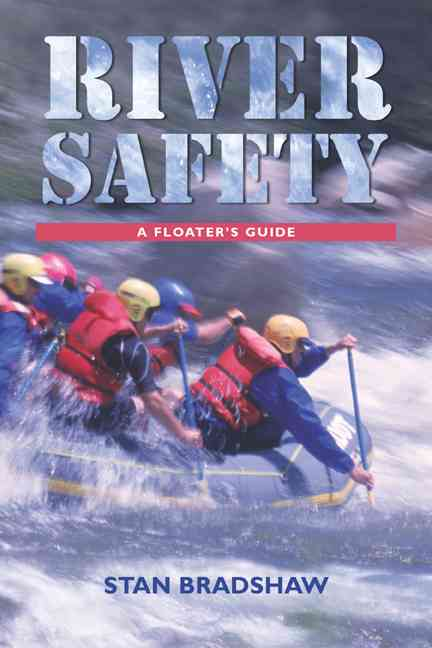 River safety : a floater