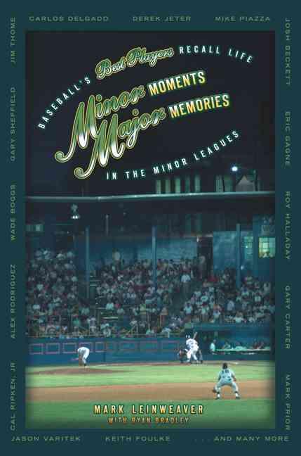 Minor moments, major memories : baseball
