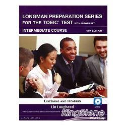 Longman Preparation Series for the TOEIC Test: Intermediate  Course- 5/E W/MP3-AnswerKey-iTest