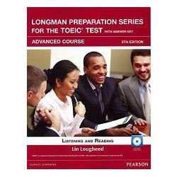 Longman Preparation Series for the TOEIC Test: Advanced Course- 5/E W/MP3-AnswerKey-iTest