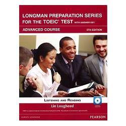 Longman Preparation Series for the TOEIC Test: Advanced Course- 5/E W/MP3-AnswerKey-iTest