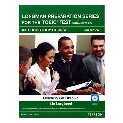 Longman Preparation Series for the TOEIC Test: Introductory  Course- 5/E W/MP3-AnswerKey-iTest