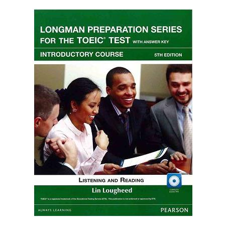 Longman Preparation Series for the TOEIC Test:Introductory Course 5/E W/MP3 AnswerKey朗文新多益初級測驗題庫書+聽力
