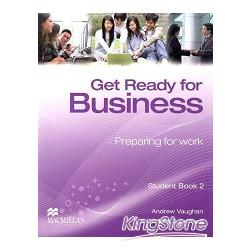 Get Ready for Business : preparing for work. Student Book 2