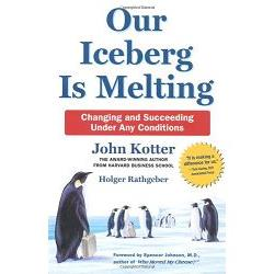 Our Iceberg Is Melting: Changing and Succeeding Under Any Conditions 冰山在融化
