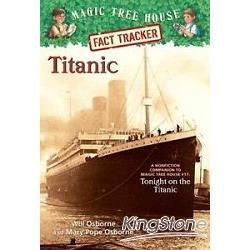 Magic Tree House Fact Tracker #7:Titanic