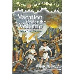 Magic Tree House #13:Vacation Under the Volcano