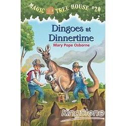 Magic Tree House #20:Dingoes at Dinnertime