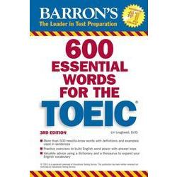 600 essential words for the TOEIC test /