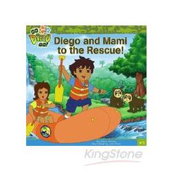 Diego and Mami to the Rescue!