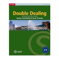 Double Dealing Student`s Book: Advanced Business English Course