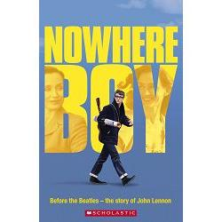 Nowhere Boy with CD ^(Scholastic ELT Readers