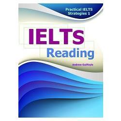 Practical IELTS Strategies 1: IELTS Reading