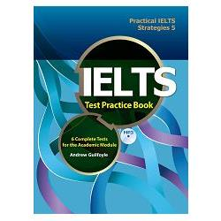 IELTS test practice book : : 6 complete tests for the academic module