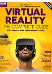 BBC Focus / VIRTUAL REALITY-THE COMPLETE GUIDE第02期2016