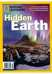 NATIONAL GEOGRAPHIC/ Hidden Earth第78期2016年