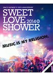 SWEET LOVE SHOWR 2014年版