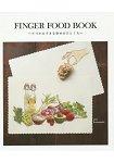 FINGER FOOD BOOK手指料理~一口美食.一口幸福