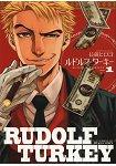 Rudolf Turkey Vol.1