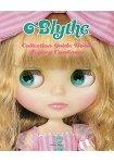 Blythe 碧麗絲娃娃收藏指南 永久保存版