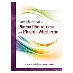 Introduction to Plasma Phenomena and Plasma Medicine