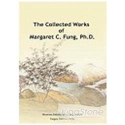 The Collected Works of Margaret C. Fung
