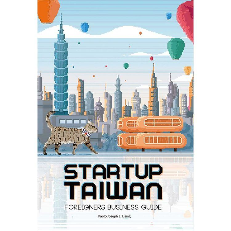 Startup Taiwan:Foreigners Business Guide