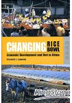 CHANGING RICE BOWL: ECONOMIC DEVELOPMENT AND