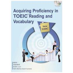 Acquiring Proficiency in TOEIC Reading and Vocabulary (with MP3)