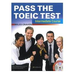 Pass the TOEIC Test Intermediate(with MP3 + Key audio scripts)